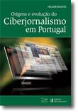 Origens e evolução do Ciberjornalismo em Portugal