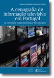 A cenografia de informação televisiva em Portugal - Da sobriedade à espectacularidade das redaccções