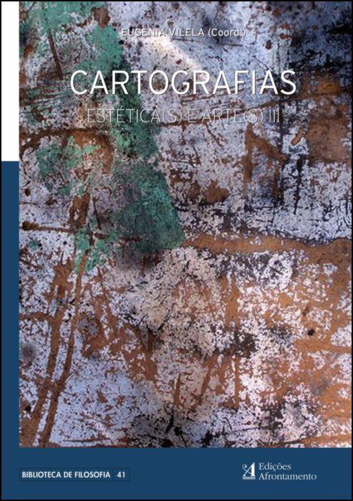 Estética(s) e Arte(s): cartografias - Vol. III