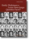 Emily Dickinson e Luiza Neto Jorge: Quantas faces?