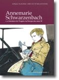 Annemarie Schwarzenbach e a Literatura de Viagens na Europa dos Anos 30