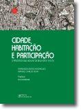 Cidade Habitação e Participação: O processo SAAL na Ilha da Bela Vista1974/76