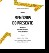 Memórias do Presente - Passagem de Isabel e Rodrigo Cabral na Arte Portuguesa