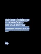 Estudo Histórico e Etnológico do Vale do Tua - Aproveitamento Hidroelétrico de Foz Tua (3 Volumes)