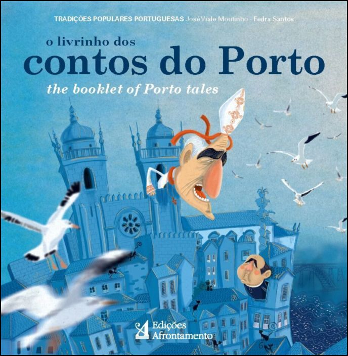 O Livrinho dos Contos do Porto - The Booklet of Porto Tales