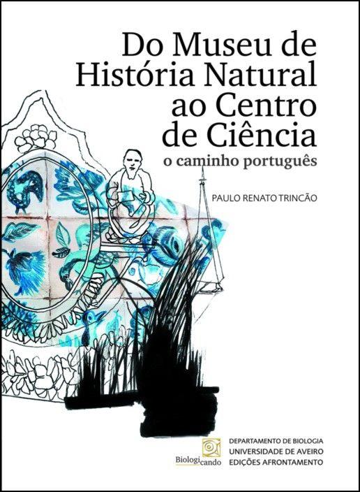 Do Museu de História Natural ao Centro de Ciência: o caminho português