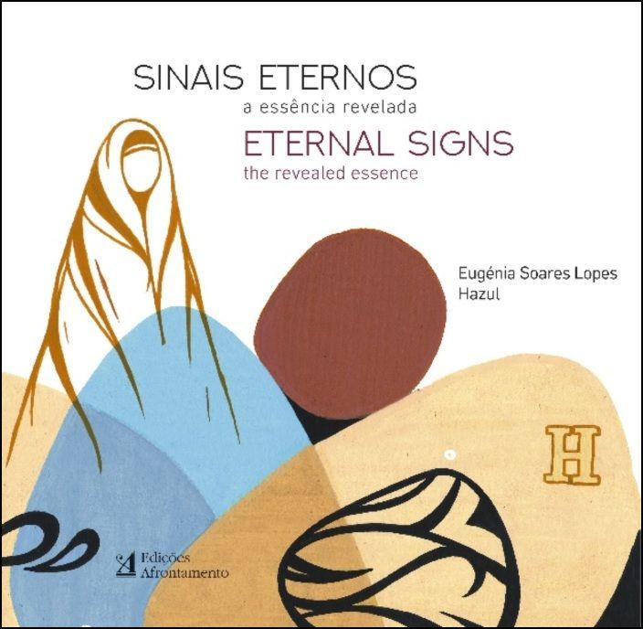 Sinais Eternos / Eternal Signs