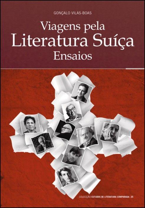 Viagens pela Literatura Suíça: ensaios