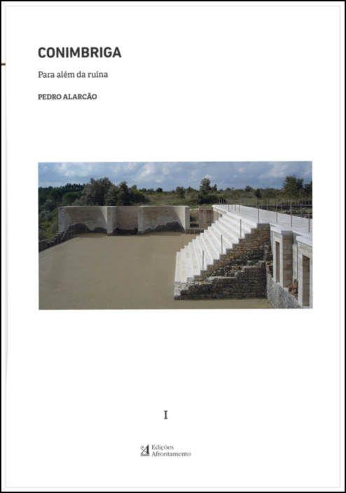 Conimbriga | Para Além Ruína - Caixa com 2 Volumes