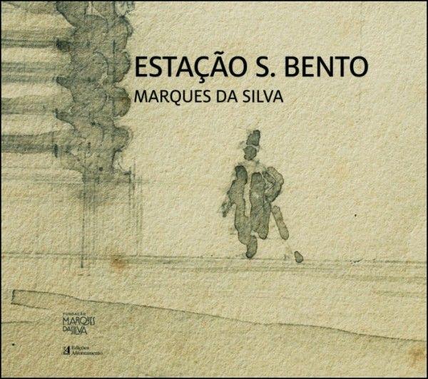 Estação S. Bento - Marques da Silva