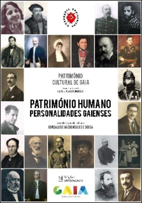 Património Humano - Personalidades Gaienses