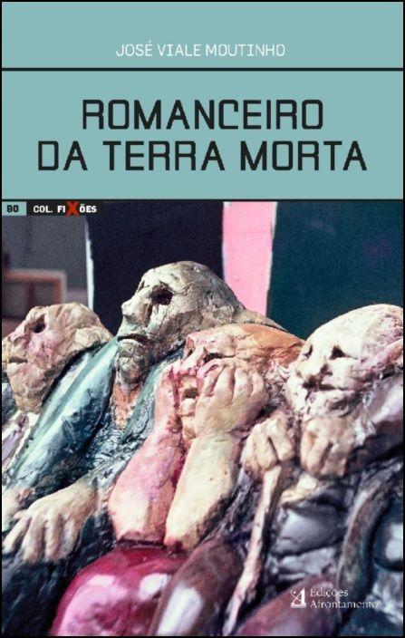 Romanceiro da Terra Morta