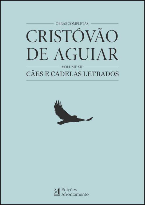 Obras Completas Cristóvão Aguiar - Volume XII