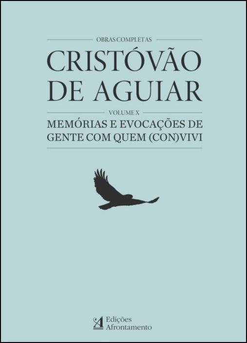 Obras Completas Cristóvão Aguiar - Volume X
