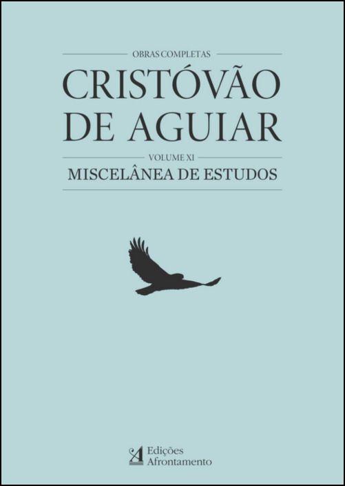 Obras Completas Cristóvão Aguiar - Volume XI