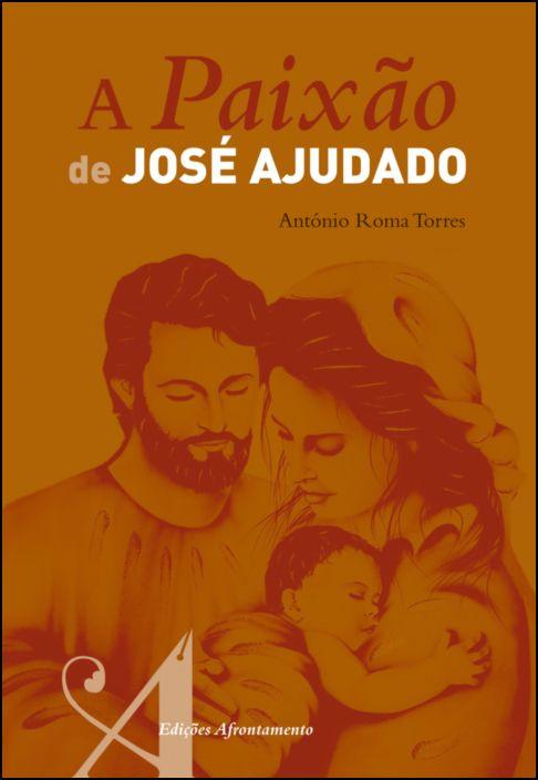 A Paixão de José Ajudado