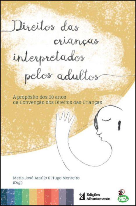Direitos das Crianças interpretados pelos Adultos