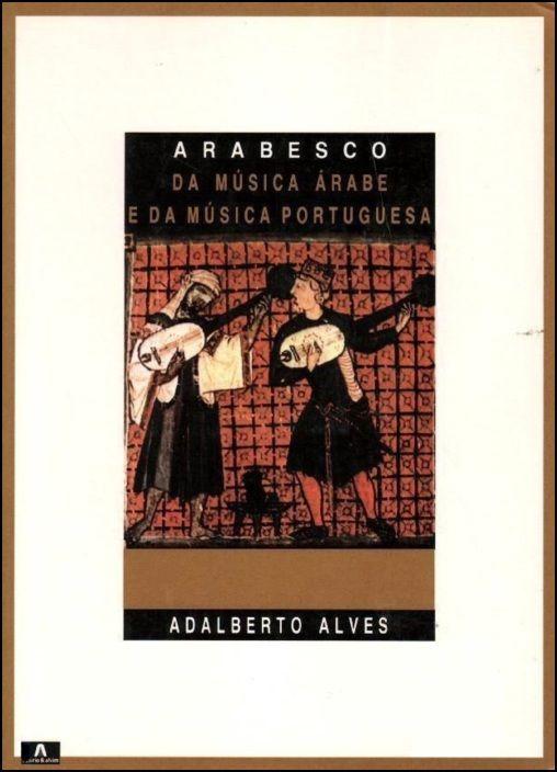 Arabesco (da Música Árabe e da Música Portuguesa)