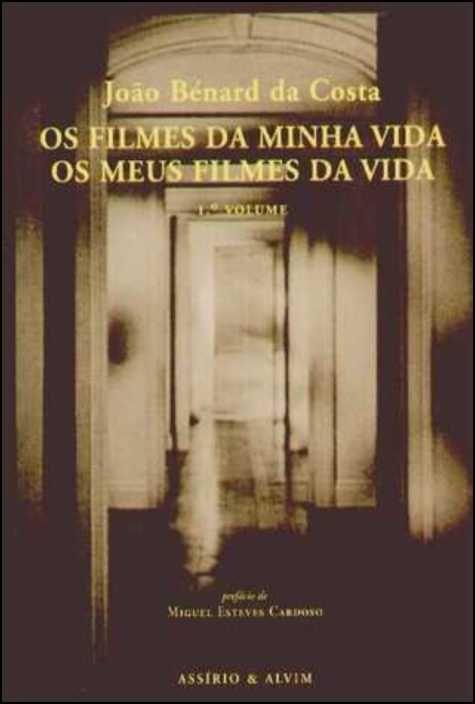 Os Filmes da Minha Vida - Os Meus Filmes da Vida