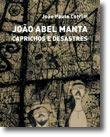 João Abel Manta - Caprichos e Desastres
