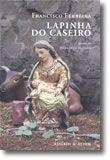 Lapinha do Caseiro - Poemas de Herberto Helder