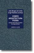 Corpo Arquitectura Poema - Leituras inter-artes na poesia de Jorge de Sena