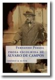 Prosa Escolhida de Álvaro de Campos