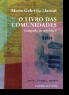 Geografia dos Rebeldes: o livro das comunidades - Vol. I
