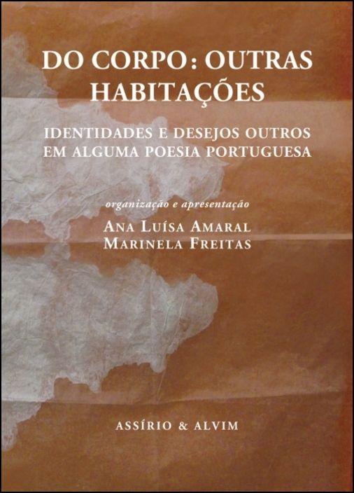 Do Corpo: outras habitações - identidades e desejos outros em alguma poesia portuguesa