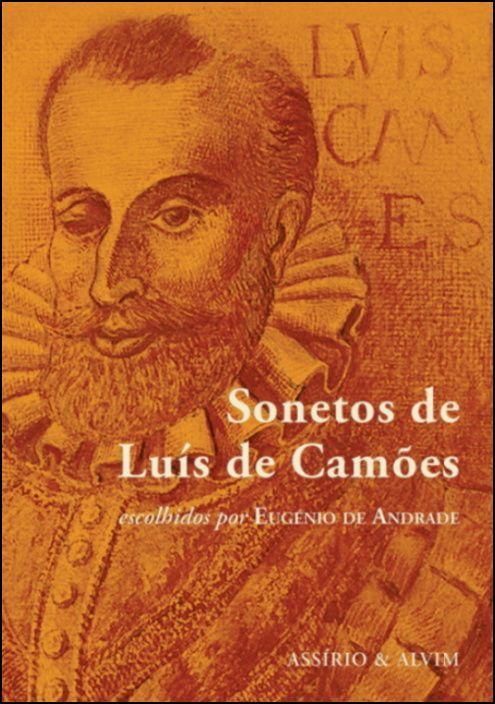 Sonetos de Luís de Camões Escolhidos por Eugénio de Andrade