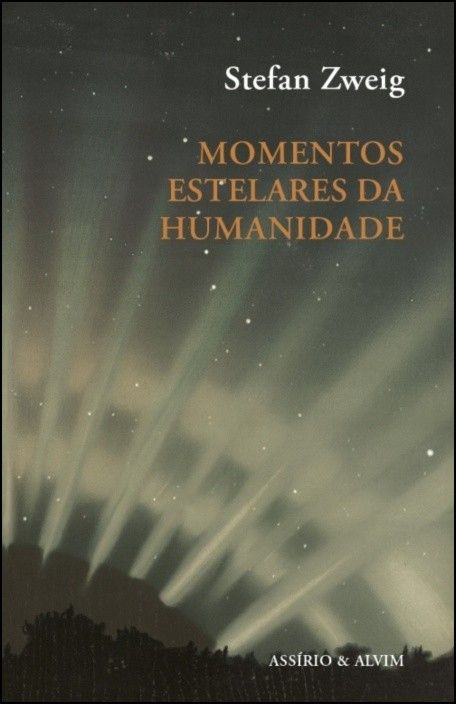 Momentos Estelares da Humanidade