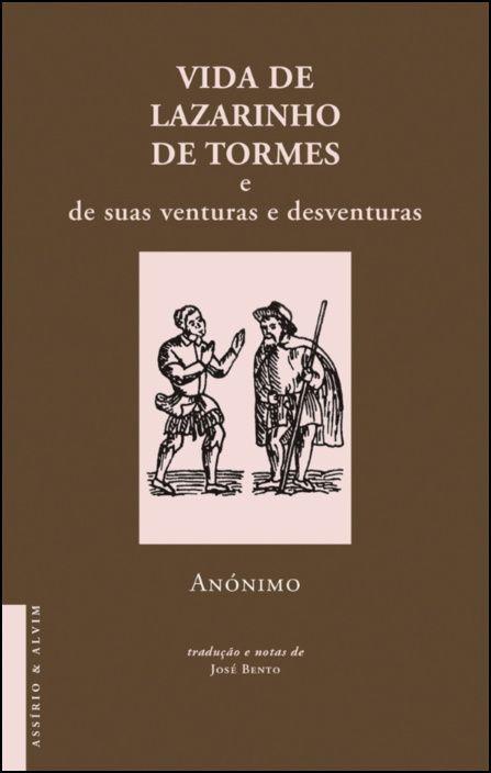 Vida de Lazarinho de Tormes e de suas venturas e desventuras