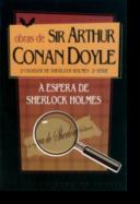 À Espera de Sherlock Holmes