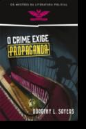 O Crime Exige Propaganda