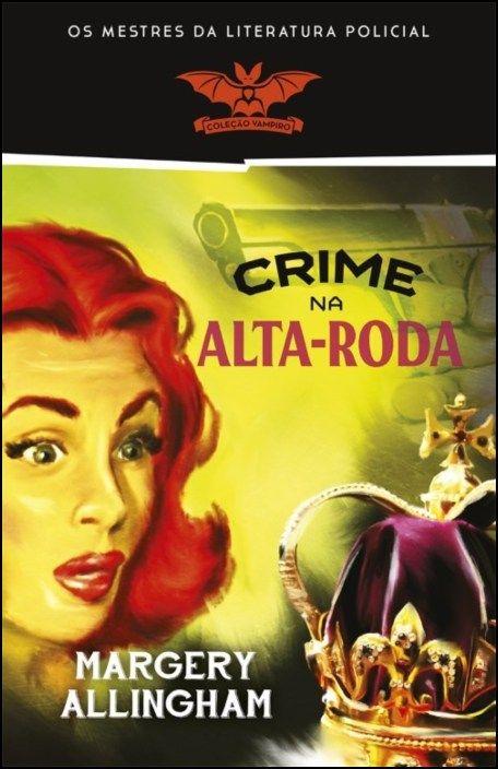 Crime na Alta-Roda