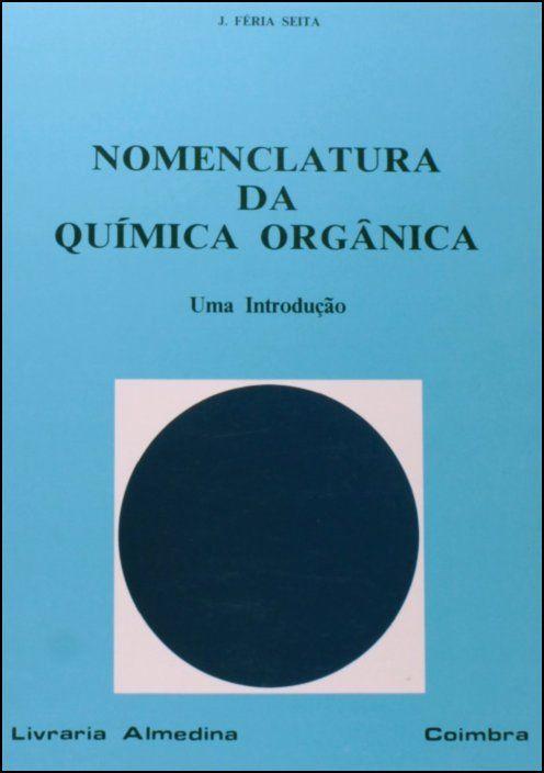 Nomenclatura da Química Orgânica - Uma introdução