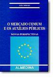 O Mercado Comum e os Auxílios Públicos
