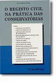 O Registo Civil na Prática das Conservatórias