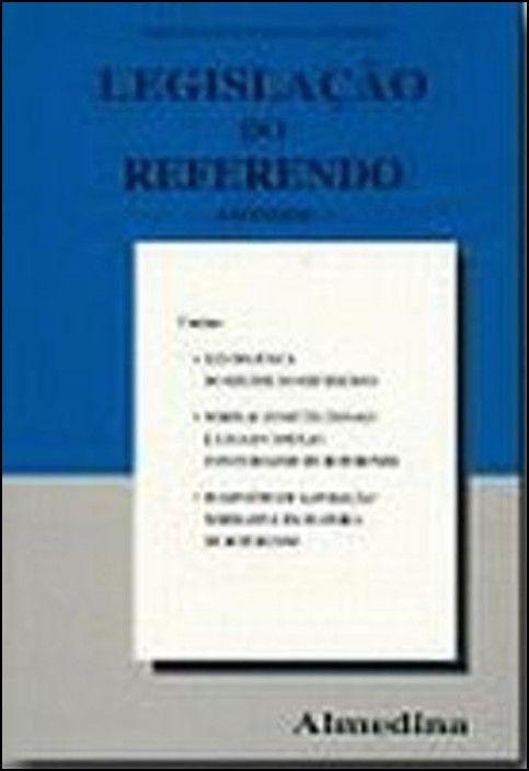Legislação do Referendo - Anotada