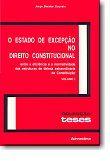 O Estado de Excepção no Direito Constitucional ( 2 volumes )