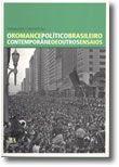 O Romance Político Brasileiro Contemporâneo e Outros Ensaios