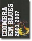 Coimbra em Blues 2003-2007