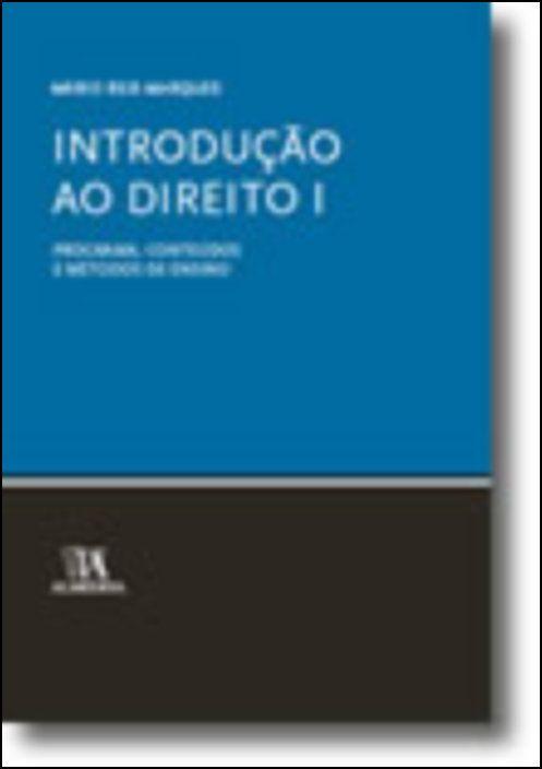 Introdução ao Direito I, programa, Conteúdos e Métodos de Ensino