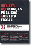Revista de Finanças Públicas e Direito Fiscal - Ano II - Número 3 - Outono