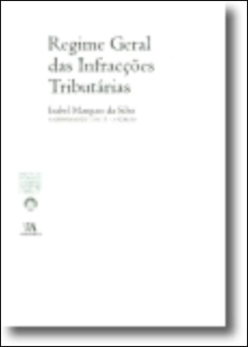 Regime Geral das Infracções Tributárias (N.º 5 da Colecção)