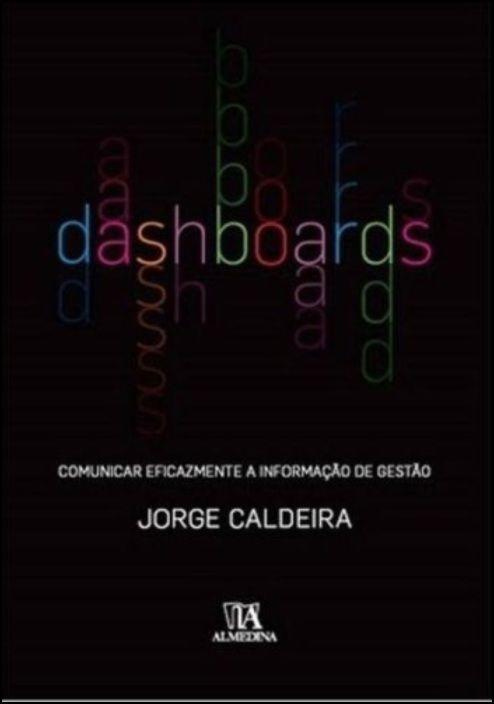 Dashboards - Comunicar Eficazmente a Informação de Gestão