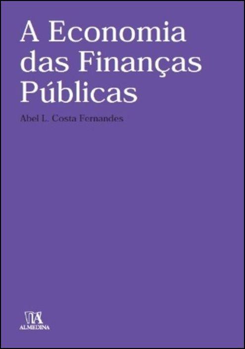A Economia das Finanças Públicas