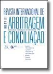 Revista Internacional de Arbitragem e Conciliação - Ano IV - 2011