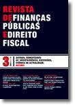 Revista de Finanças Públicas e Direito Fiscal - Ano V - Número 3 - Outono