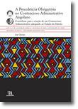 A Precedência Obrigatória no Contencioso Administrativo Angolano